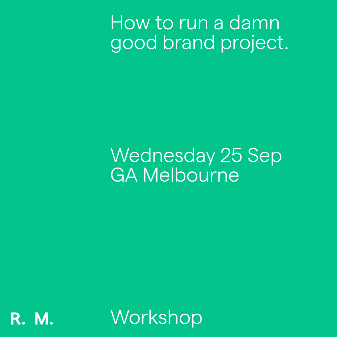 How to run a damn good brand project