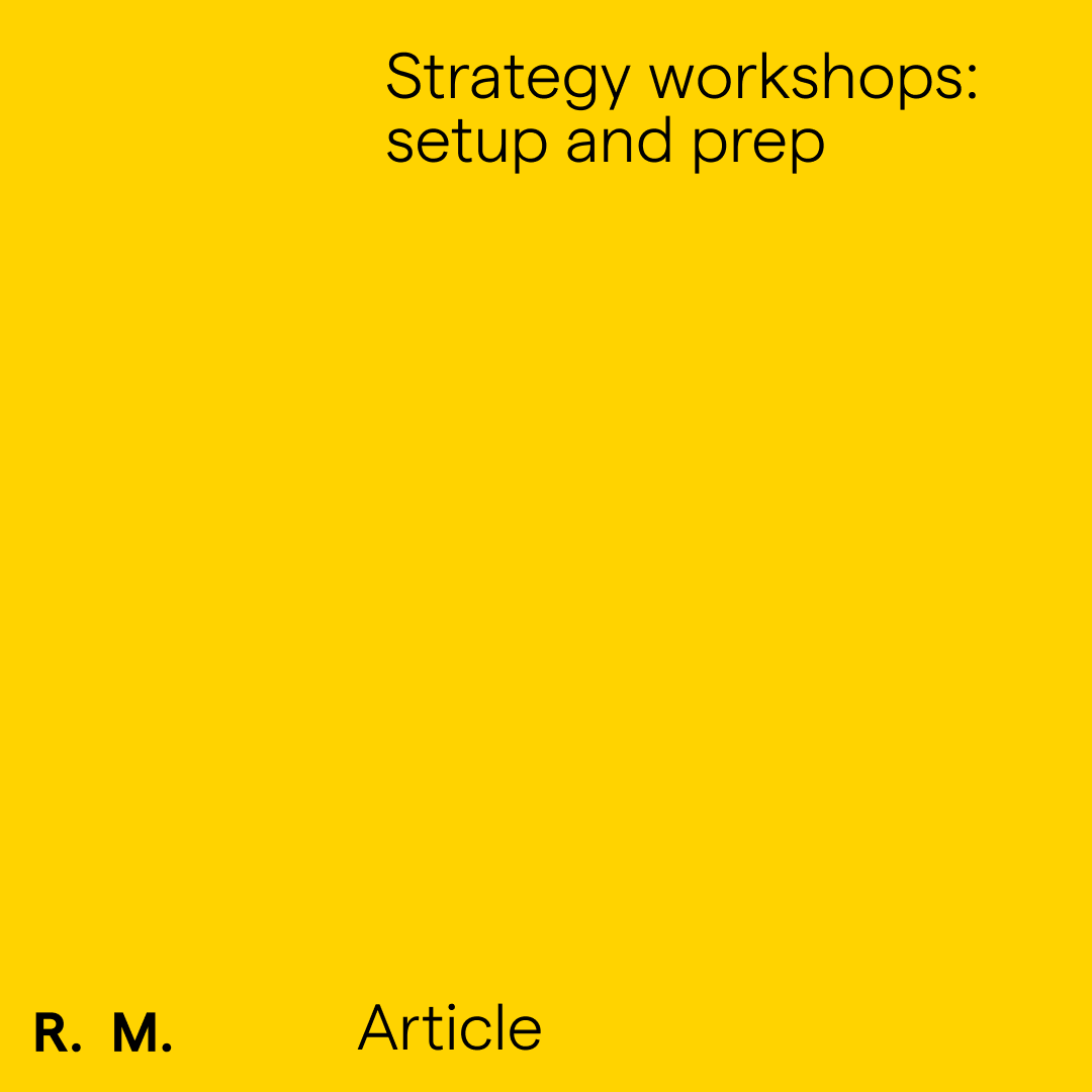 Strategy workshops: setup and prep