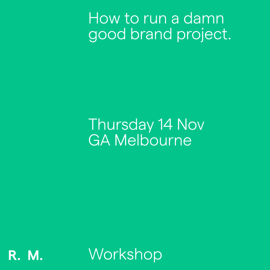 How to run a damn good brand project - 14.11.19