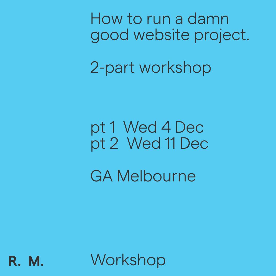 How to run a damn good website project - 2 pt Workshop