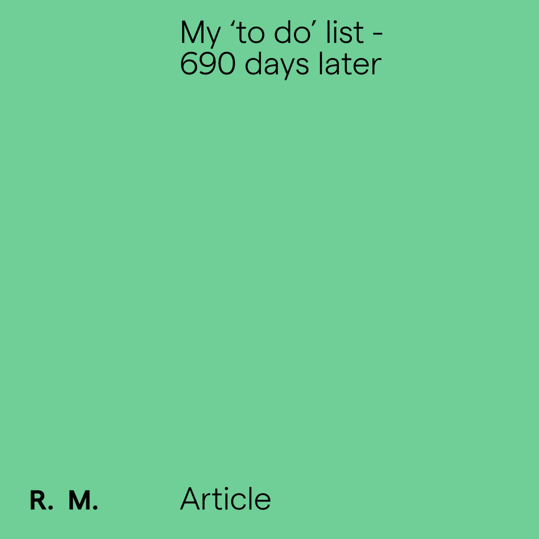 My 'to do' list - 690 days later